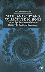 State, Anarchy, Collective Decisions