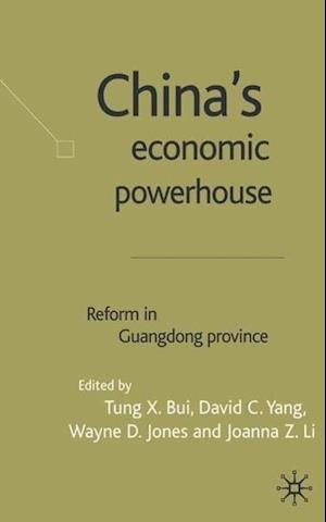 China's Economic Powerhouse: Economic Reform in Guangdong Province