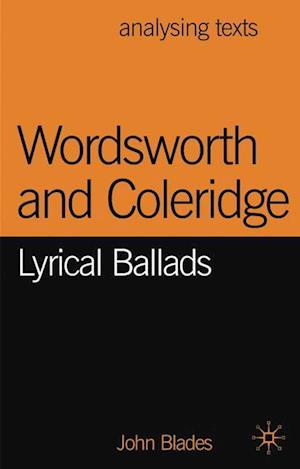 Wordsworth and Coleridge : Lyrical Ballads