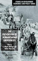 Prevention of Humanitarian Emergencies (Studies in Development Economics and Policy)