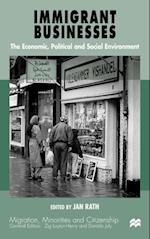 Immigrant Businesses (Migration, Minorities and Citizenship)