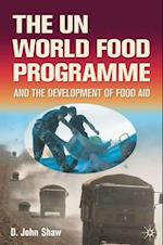 UN World Food Programme and the Development of Food Aid