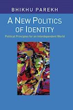 A New Politics of Identity af Bhikhu Parekh
