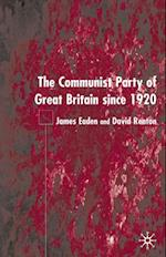 Communist Party of Great Britain Since 1920 af David Renton