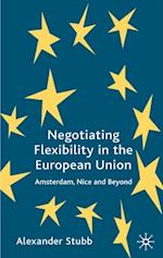 Negotiating Flexibility in the European Union