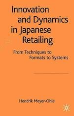 Innovation and Dynamics in Japanese Retailing