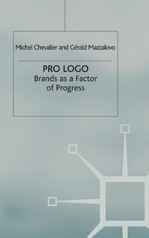 Pro Logo: Brands as a Factor of Progress
