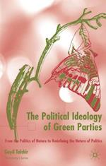 Political Ideology of Green Parties (St Antony's Series)
