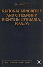 National Minorities and Citizenship Rights in Lithuania, 1988-93 (Studies in Russia and East Europe)