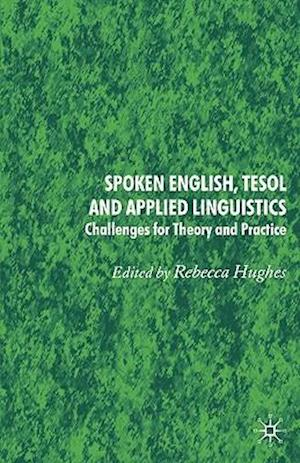 Spoken English, TESOL and Applied Linguistics