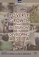 Poverty, Growth and Institutions in Developing Asia