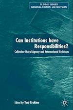 Can Institutions Have Responsibilities? (Global Issues)