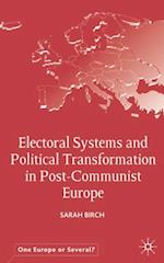 Electoral Systems and Political Transformation in Post-Communist Europe (One Europe or Several?)