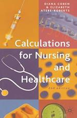 Calculations for Nursing and Healthcare (Revised)