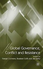 Global Governance, Conflict and Resistance