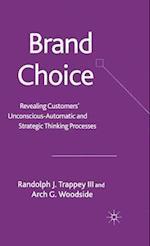 Brand Choice af Arch G. Woodside, Randolph J. Trappey Dr