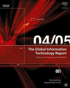The Global Information Technology Report 2004-2005