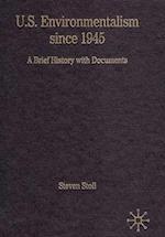U.S. Environmentalism Since 1945 af Steven Stoll