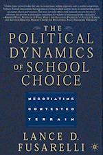 Political Dynamics of School Choice