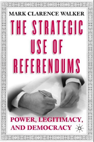 Strategic Use of Referendums