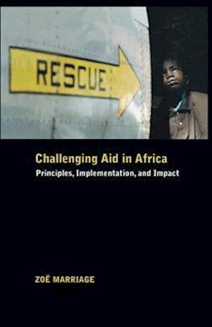 Challenging Aid in Africa: Principles, Implementation, and Impact