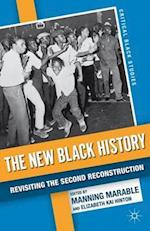 The New Black History (Critical Black Studies)