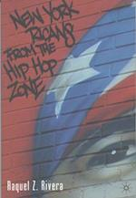 New York Ricans from the Hip Hop Zone (New Concepts in Latino American Cultures)