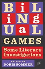 Bilingual Games (New Concepts in Latino American Cultures)