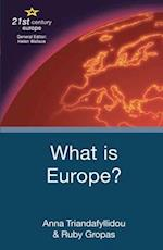 What is Europe? (21st Century Europe)
