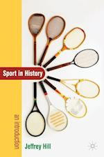 Sport In History : An Introduction