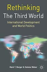 Rethinking the Third World (Rethinking World Politics)