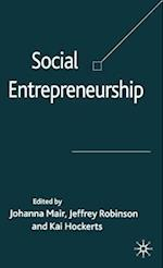 Social Entrepreneurship af Johanna Mair, Kai Hockerts, Jeffrey Robinson