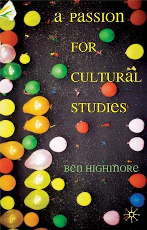 A Passion for Cultural Studies