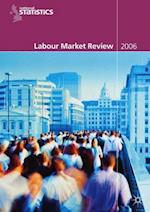 Labour Market Review 2006 af Office for National Statistics