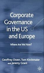 Corporate Governance in the US and Europe af J. Grant, G. Owen, T. Kirchmaier
