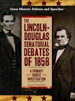 The Lincoln-Douglas Senatorial Debates of 1858