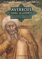 Averroes (Ibn Rushd) (Great Muslim Philosophers And Scientists of the Middle Ages)