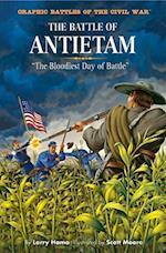 The Battle of Antietam (Graphic Battles of the Civil War)