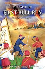 The Battle of First Bull Run (Graphic Battles of the Civil War)