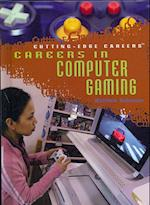 Careers in Computer Gaming (Cutting-edge Careers)