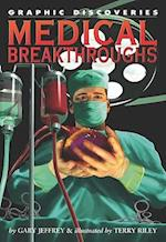 Medical Breakthroughs (Graphic Discoveries)