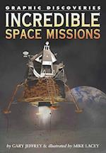 Incredible Space Missions (Graphic Discoveries)