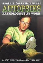 Autopsies (Graphic Forensic Science)