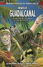 The Battle of Guadalcanal (Graphic Battles of World War II)