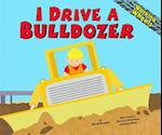 I Drive a Bulldozer af Sarah Bridges, Phd Sarah Bridges