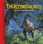 Therizinosaurus and Other Dinosaurs of Asia