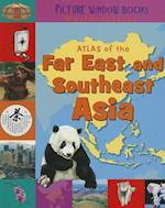 Atlas of the Far East and Southeast Asia (Picture Window Books World Atlases)