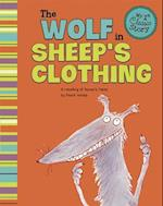 The Wolf in Sheep's Clothing (My First Classic Story)