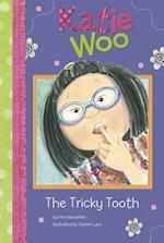 The Tricky Tooth (Katie Woo)