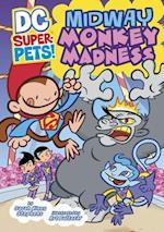 Midway Monkey Madness (DC Super-Pets!)